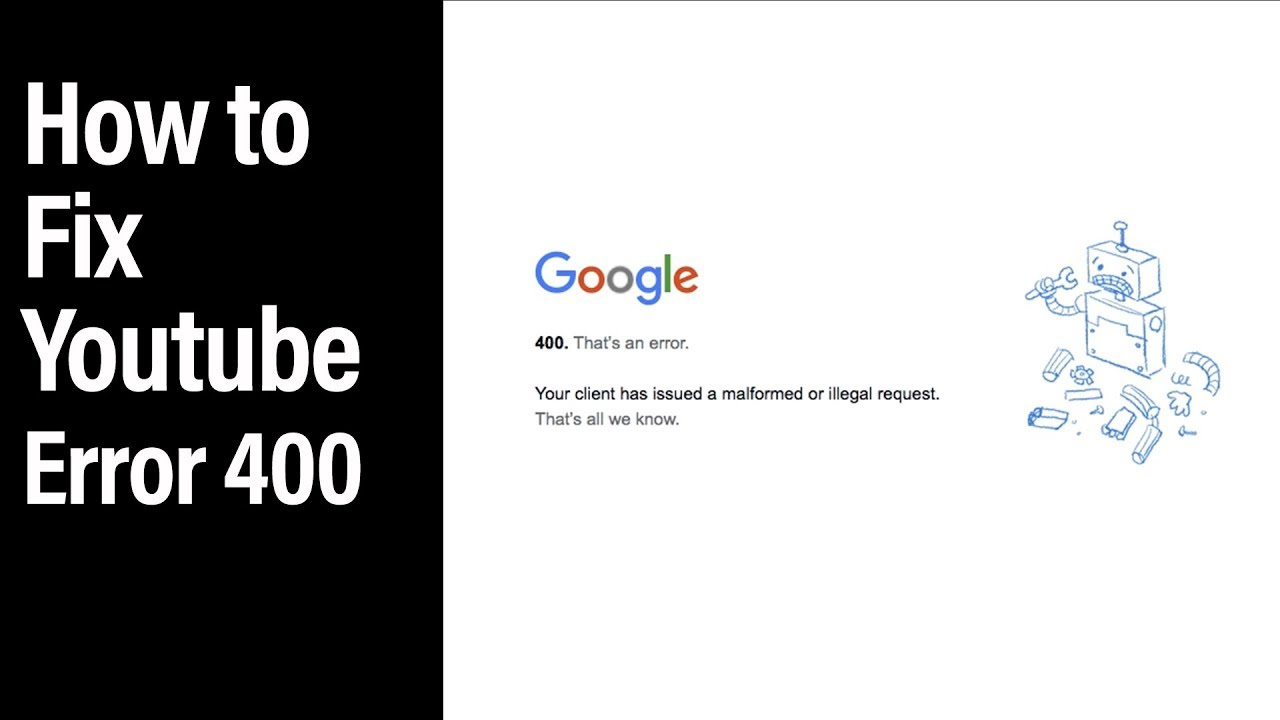 YouTube error 400 – How to fix it