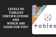 Levels of Tableau Certifications and Which are Good for you?